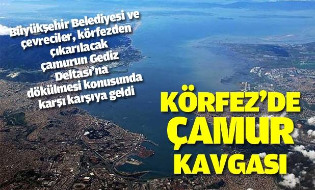 izmir_korfezi_projesinde_camur_tartismasi_h3499