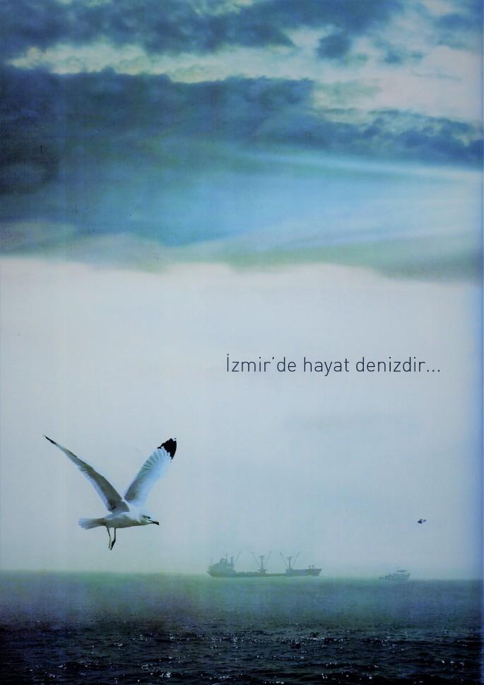 İzmir'de Hayat Denizdir. (MAvi)