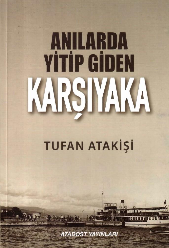 Anılarda Yitip Giden Karşıyaka 001