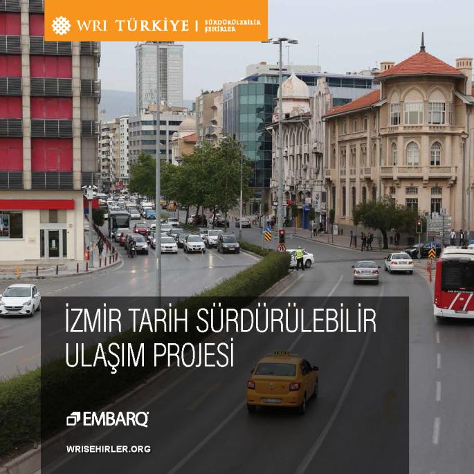 İzmir Tarih Sürdürülebilir Ulaşım Projesi_Sayfa_001